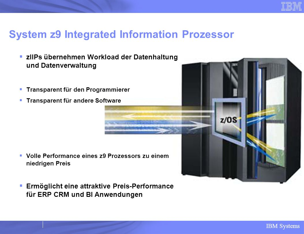 System z9 Integrated Information Prozessor