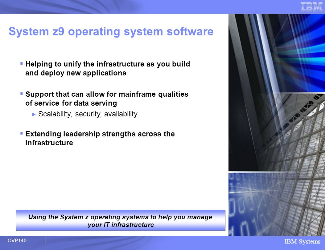 System z9 operating system software