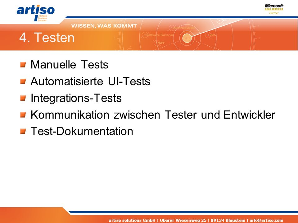 4. Testen Manuelle Tests Automatisierte UI-Tests Integrations-Tests