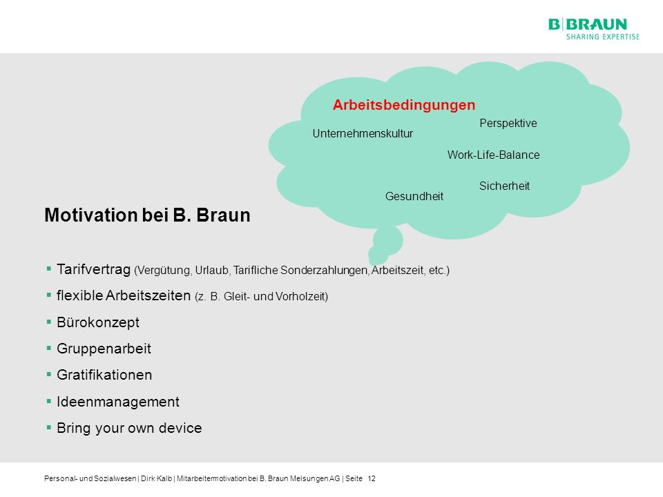 Motivation bei B. Braun Arbeitsbedingungen