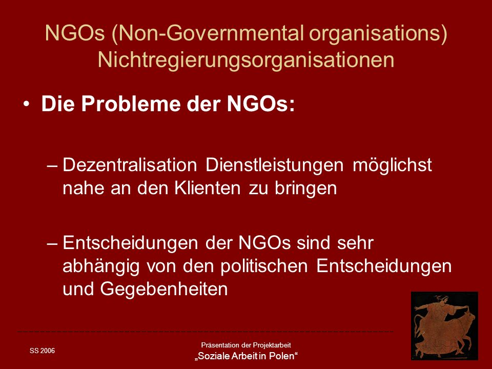 NGOs (Non-Governmental organisations) Nichtregierungsorganisationen