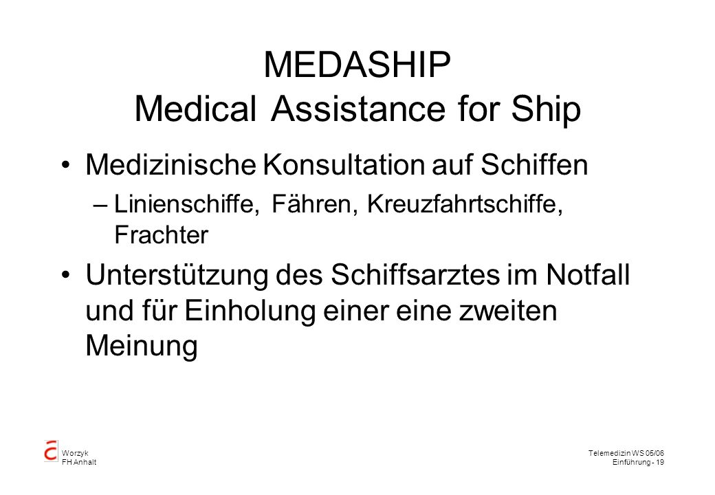 MEDASHIP Medical Assistance for Ship
