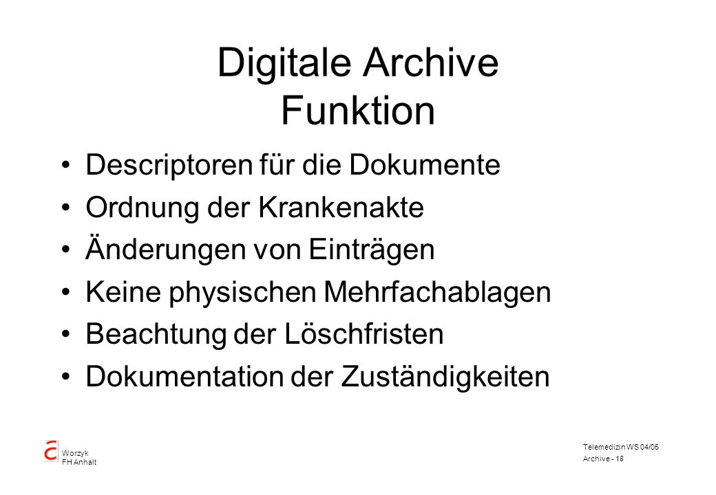 Digitale Archive Funktion