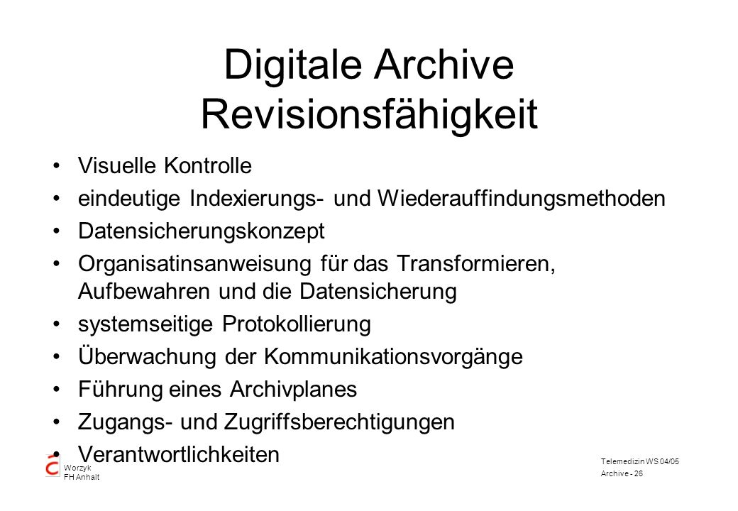 Digitale Archive Revisionsfähigkeit