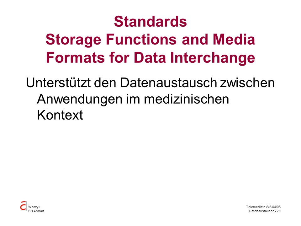 Standards Storage Functions and Media Formats for Data Interchange
