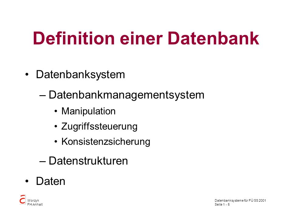 Definition einer Datenbank