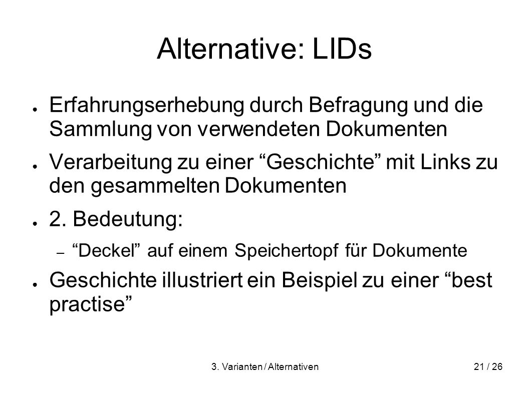 3. Varianten / Alternativen