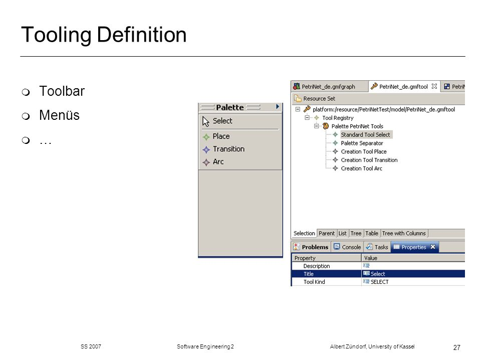 Tooling Definition Toolbar Menüs …