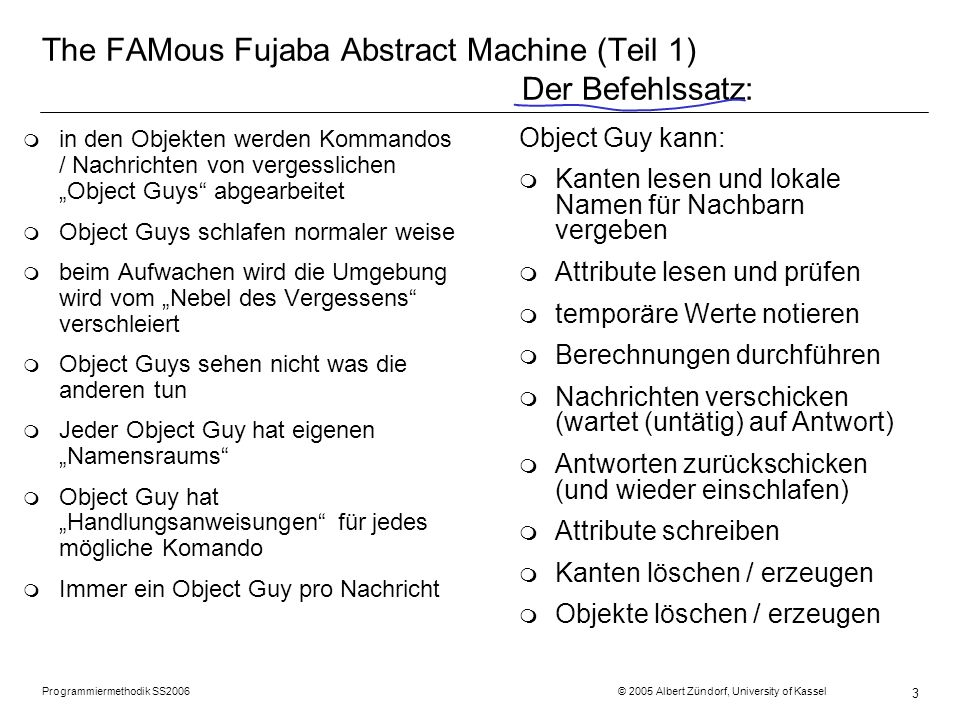 The FAMous Fujaba Abstract Machine (Teil 1) Der Befehlssatz: