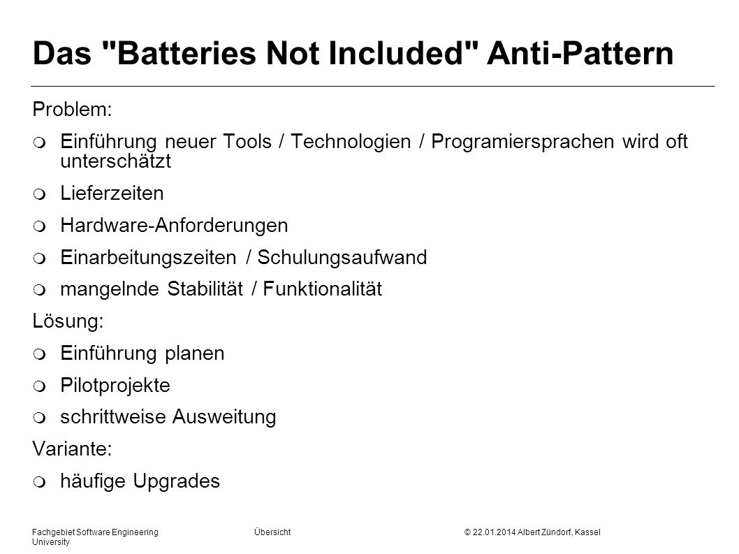 Das Batteries Not Included Anti-Pattern