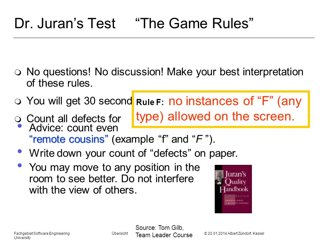 Dr. Juran's Test The Game Rules