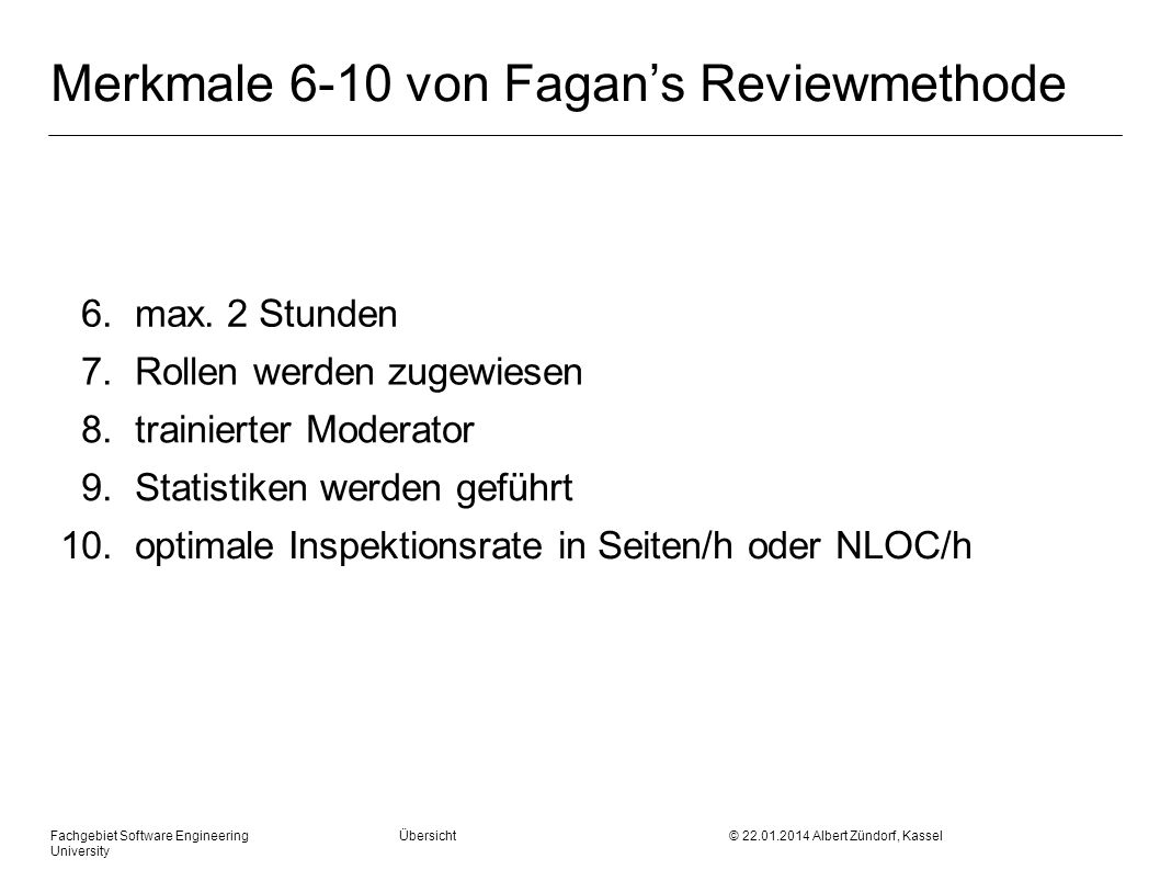 Merkmale 6-10 von Fagan's Reviewmethode