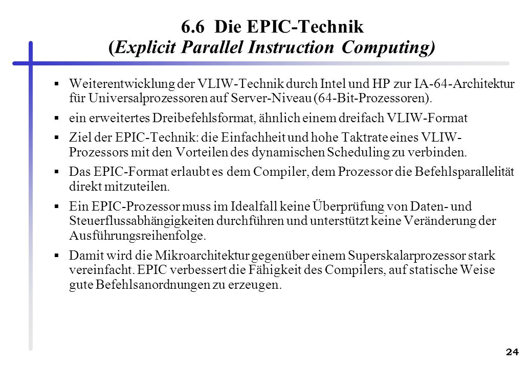 6.6 Die EPIC-Technik (Explicit Parallel Instruction Computing)
