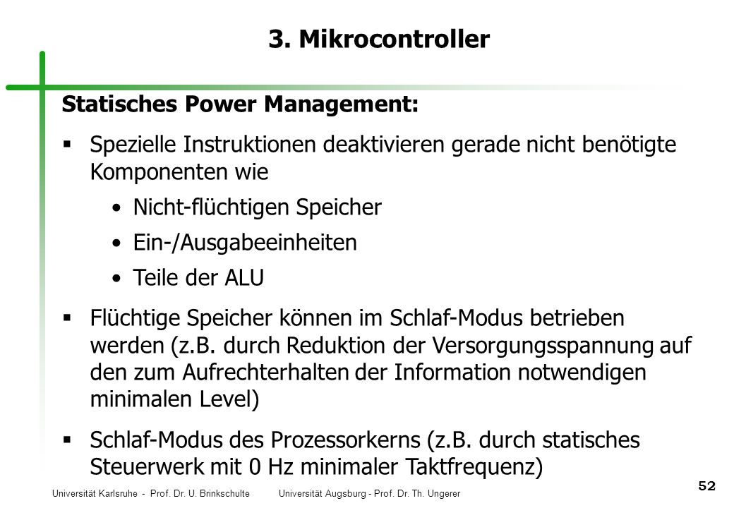 3. Mikrocontroller Statisches Power Management: