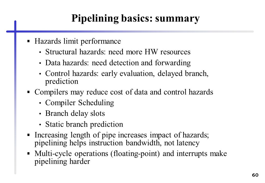Pipelining basics: summary
