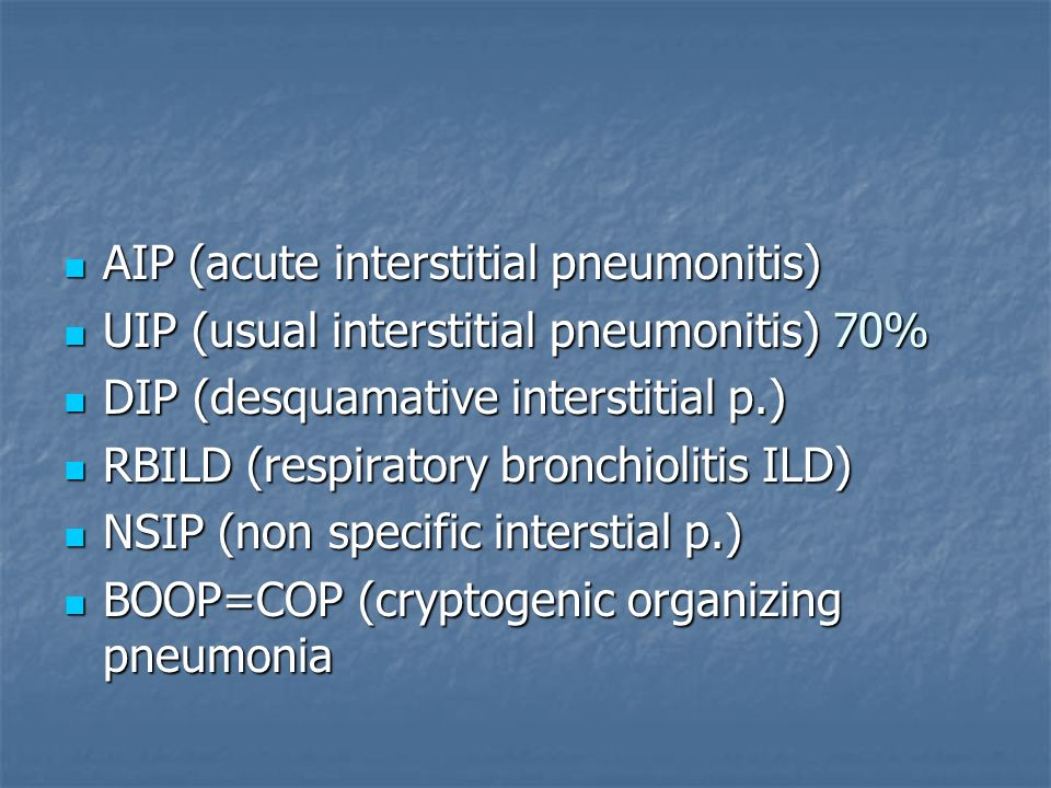 AIP (acute interstitial pneumonitis)