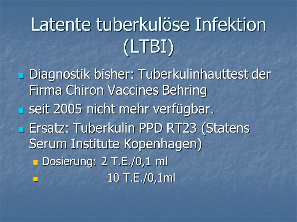 Latente tuberkulöse Infektion (LTBI)