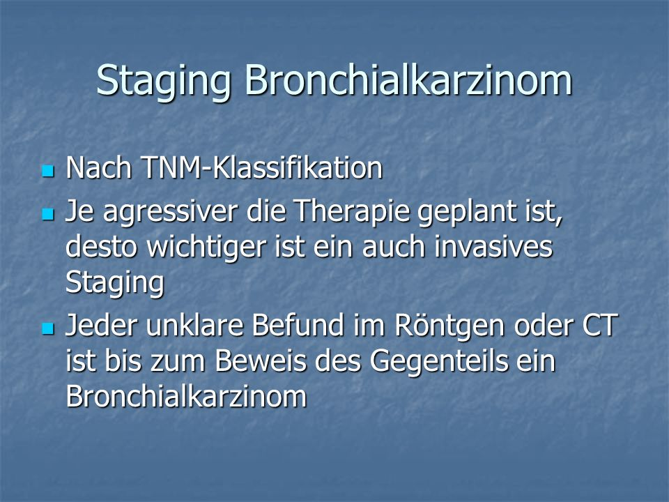 Staging Bronchialkarzinom