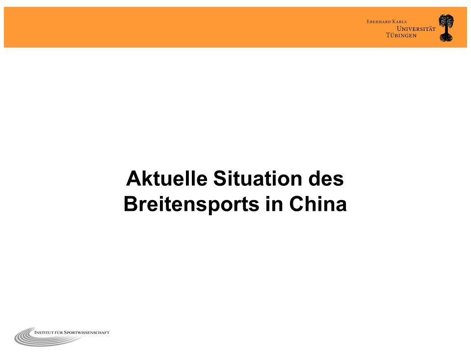 Aktuelle Situation des Breitensports in China