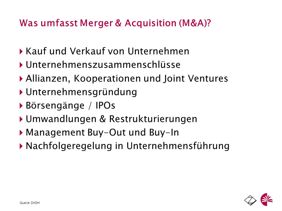 Was umfasst Merger & Acquisition (M&A)