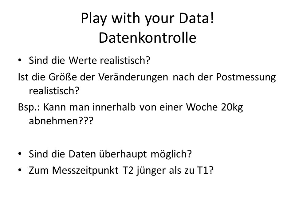 Play with your Data! Datenkontrolle