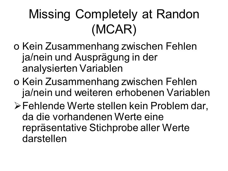 Missing Completely at Randon (MCAR)