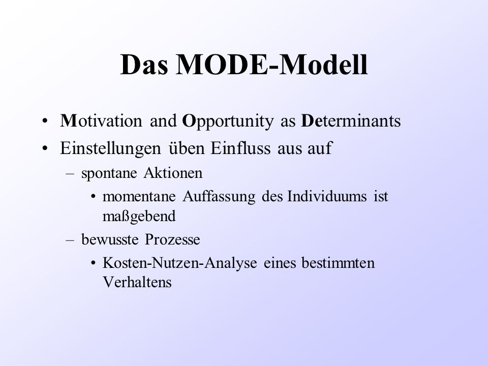 Das MODE-Modell Motivation and Opportunity as Determinants