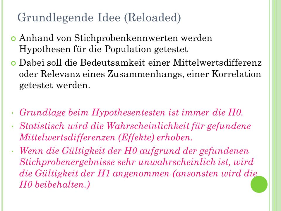 Grundlegende Idee (Reloaded)