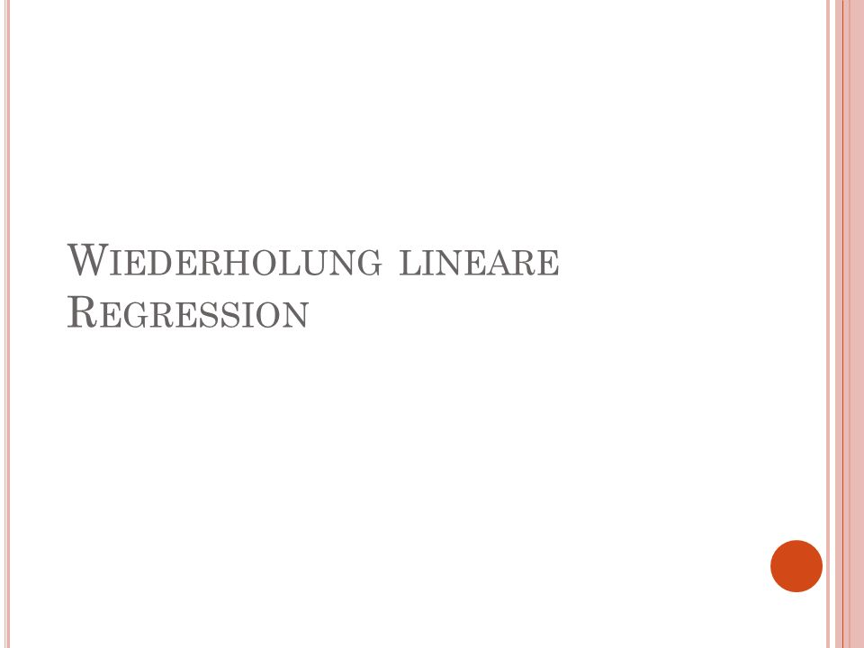Wiederholung lineare Regression