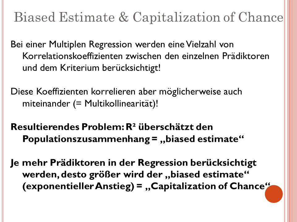 Biased Estimate & Capitalization of Chance