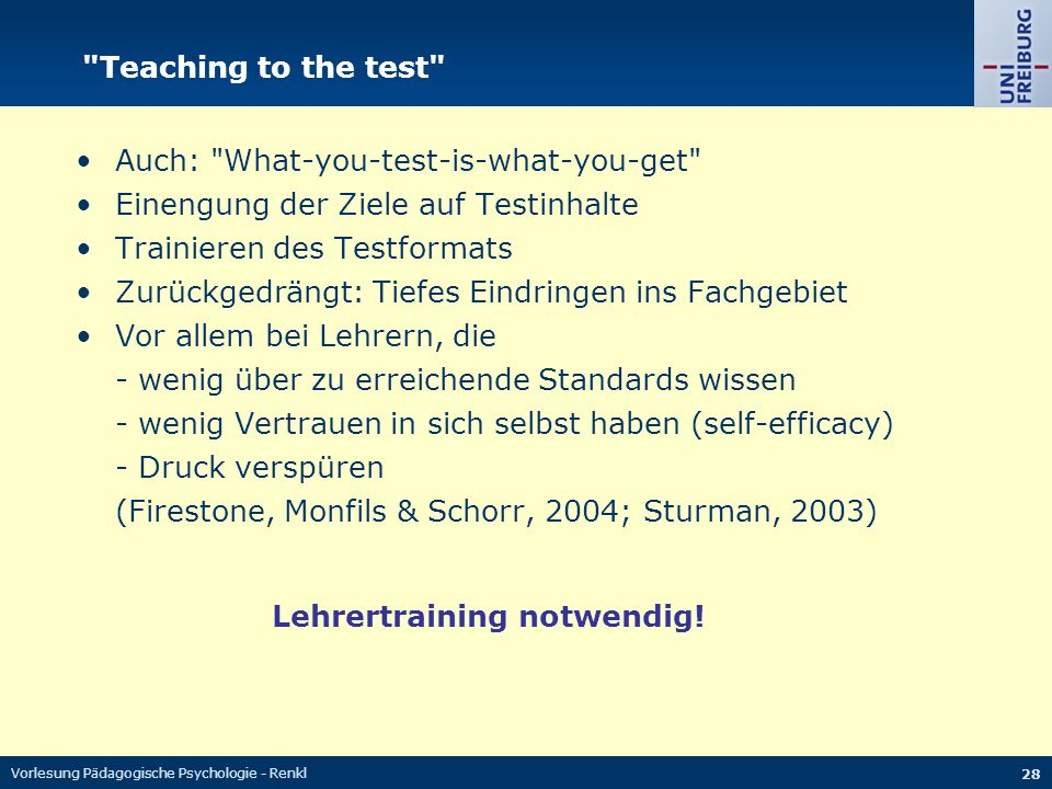 • Auch: What-you-test-is-what-you-get