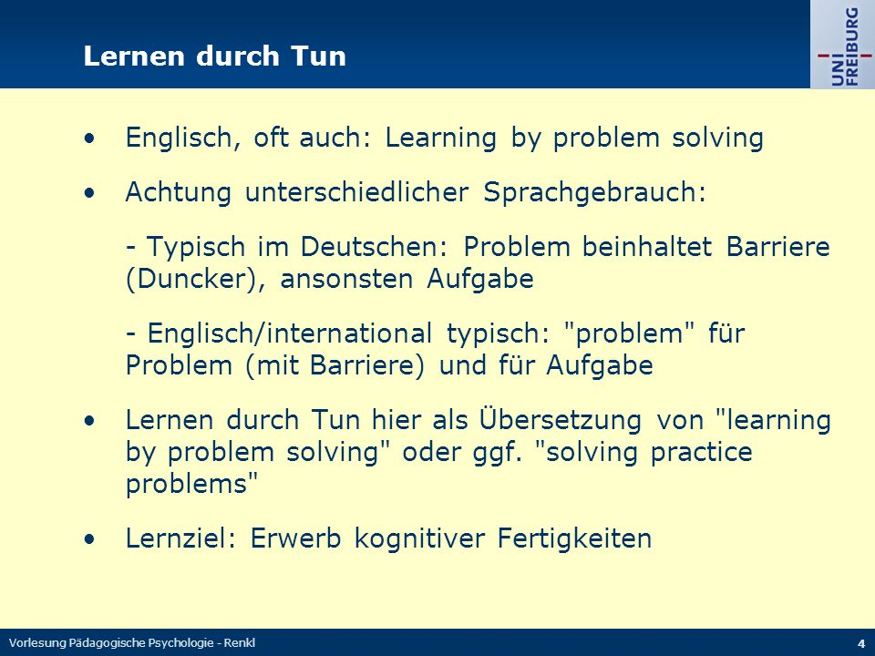 • Englisch, oft auch: Learning by problem solving