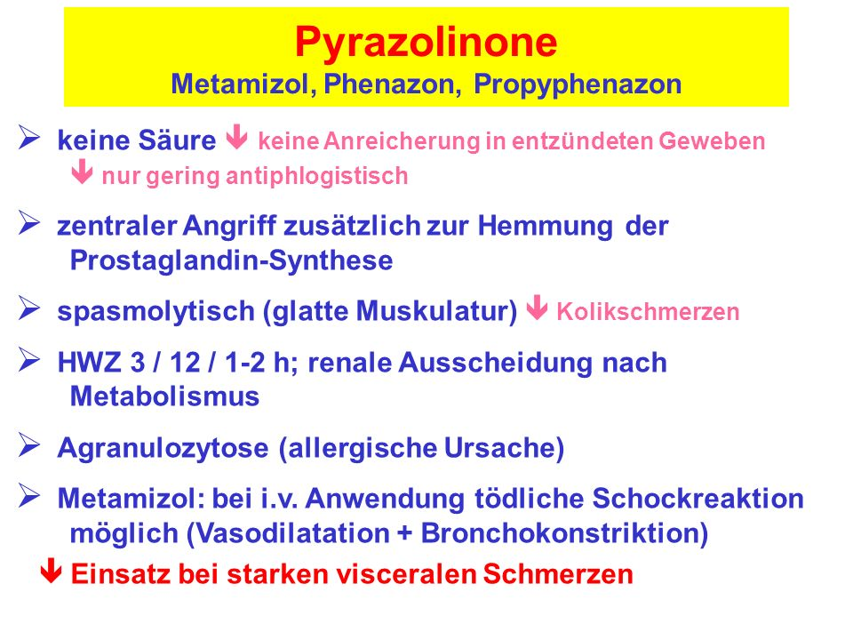 Metamizol, Phenazon, Propyphenazon