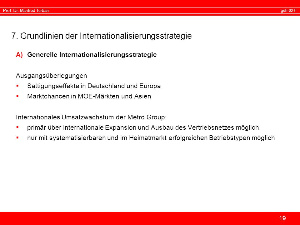 7. Grundlinien der Internationalisierungsstrategie