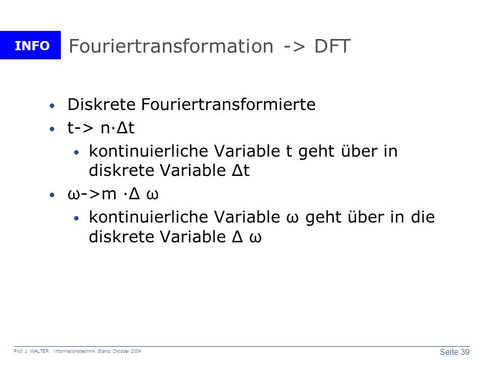 Fouriertransformation -> DFT