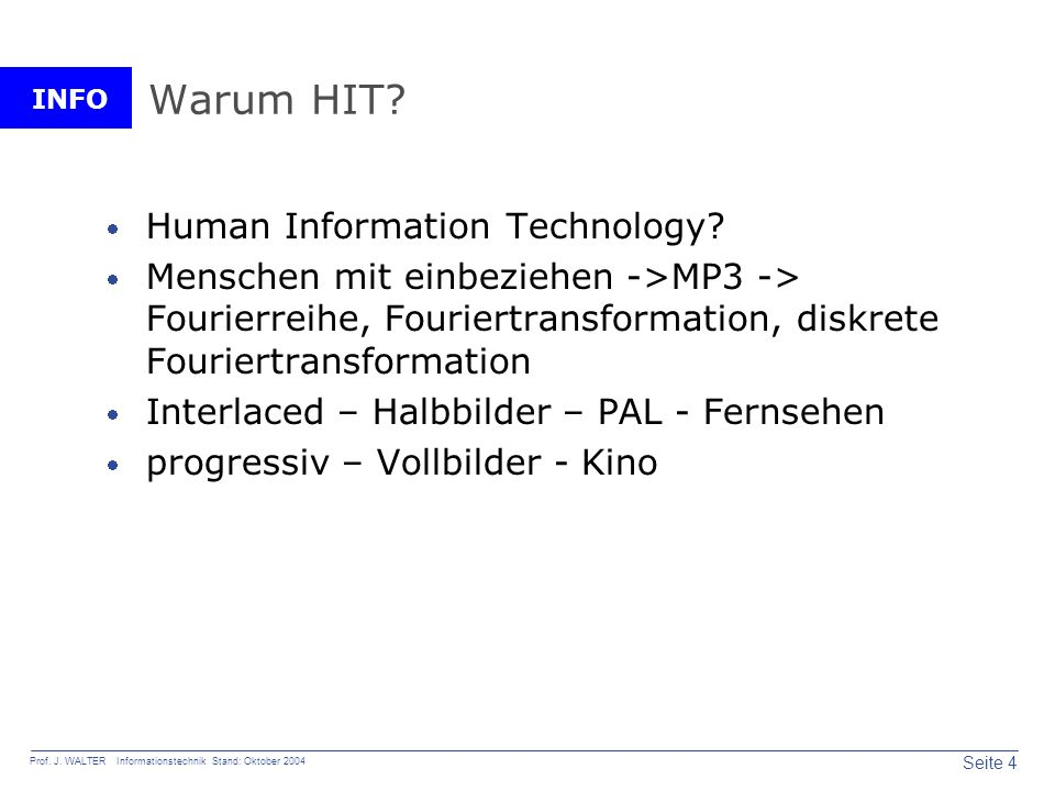 Warum HIT Human Information Technology