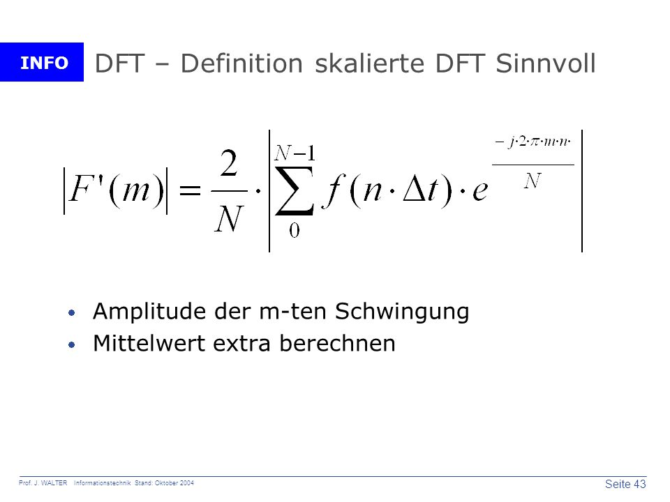 DFT – Definition skalierte DFT Sinnvoll
