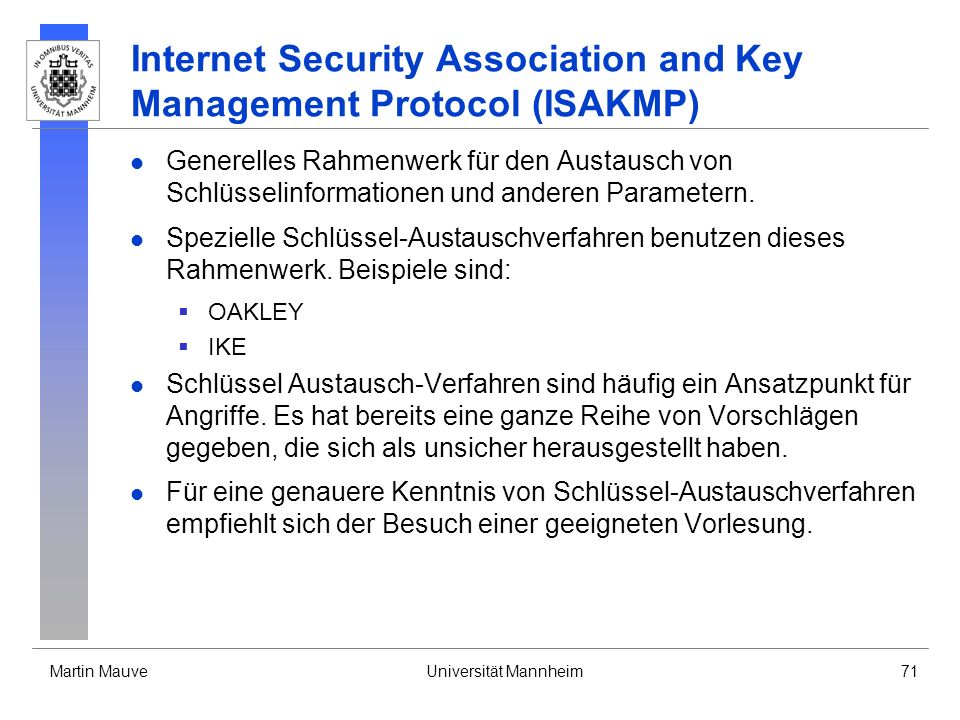 Internet Security Association and Key Management Protocol (ISAKMP)