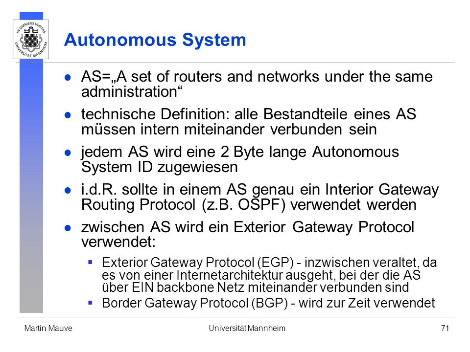 "Autonomous System AS=""A set of routers and networks under the same administration"