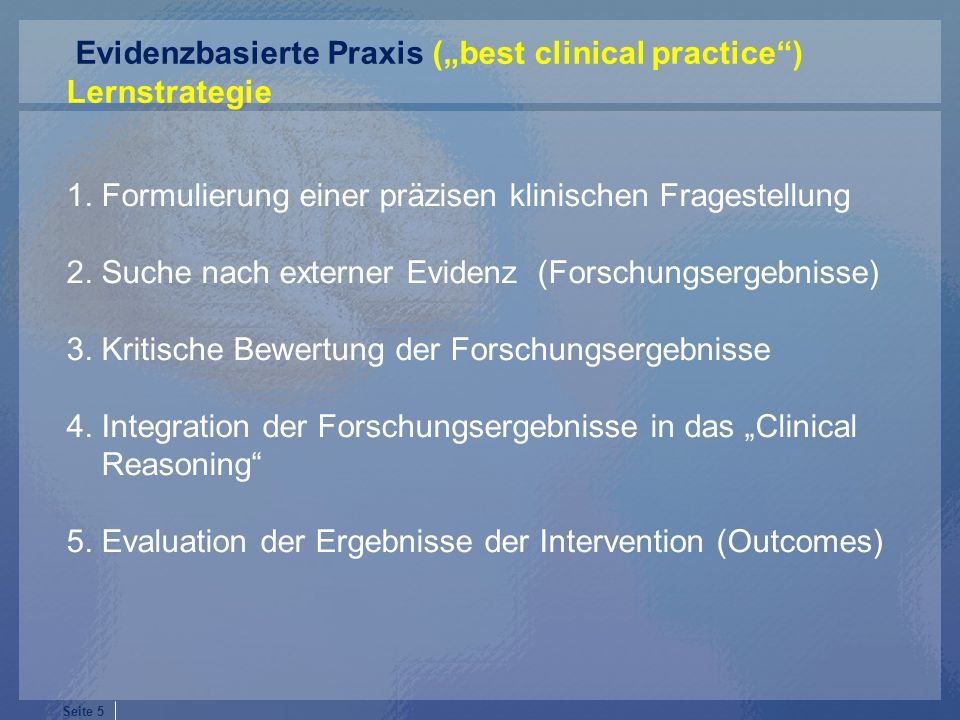"Evidenzbasierte Praxis (""best clinical practice )"