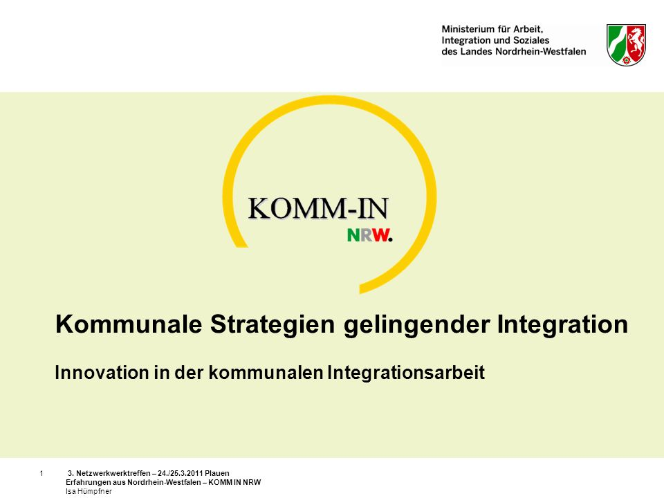 Kommunale Strategien gelingender Integration Innovation in der kommunalen Integrationsarbeit
