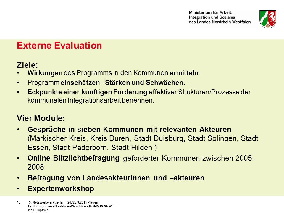 Externe Evaluation Ziele: