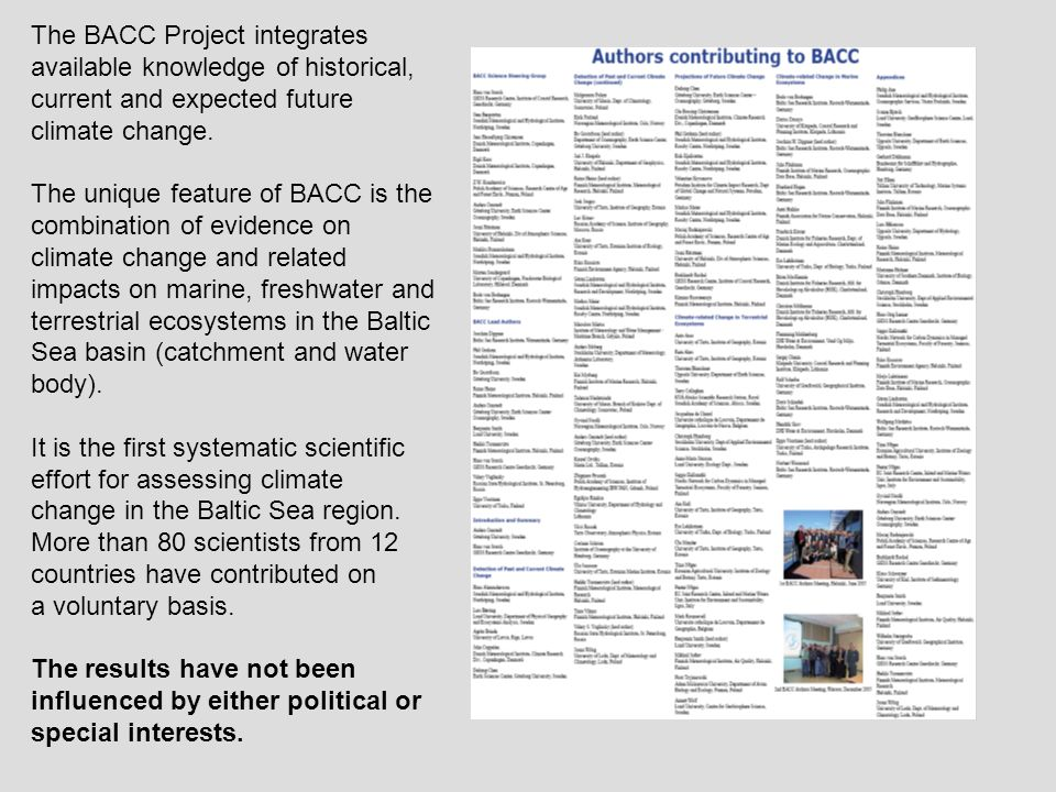 The BACC Project integrates available knowledge of historical, current and expected future climate change.