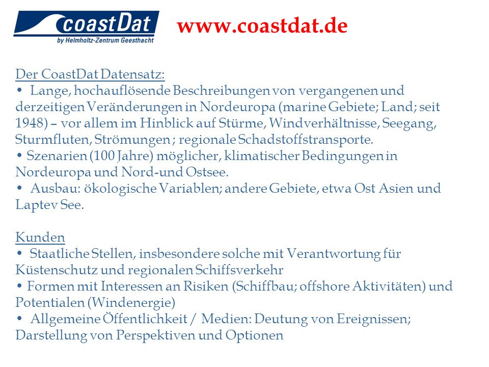 www.coastdat.de Der CoastDat Datensatz: