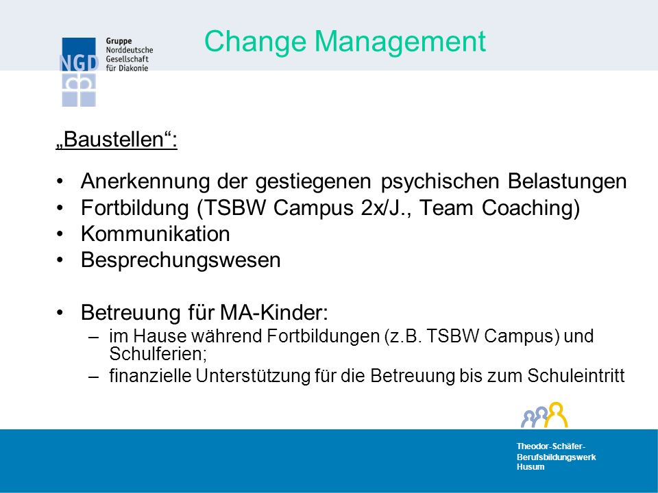 "Change Management ""Baustellen :"