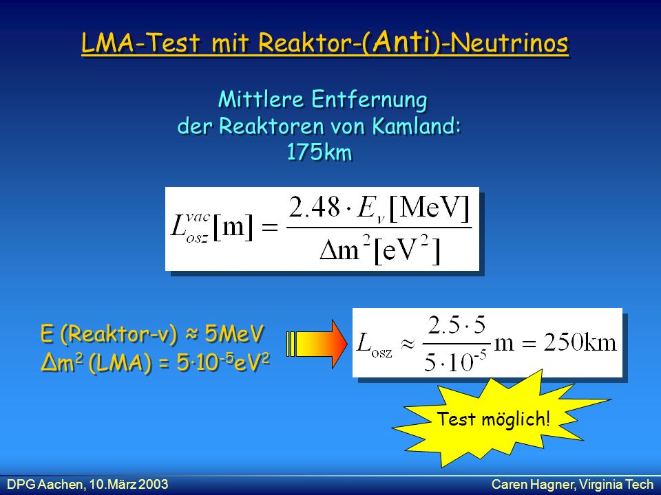 LMA-Test mit Reaktor-(Anti)-Neutrinos