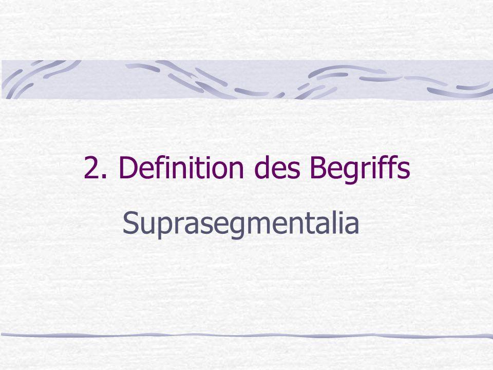 2. Definition des Begriffs