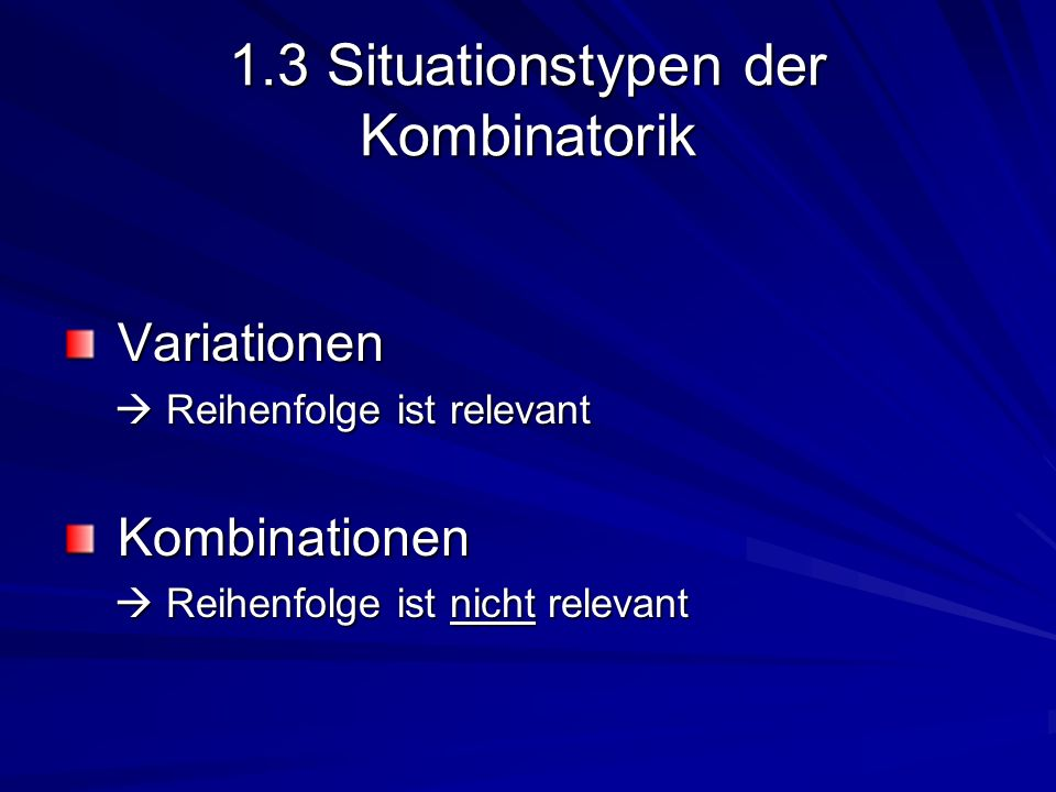 1.3 Situationstypen der Kombinatorik