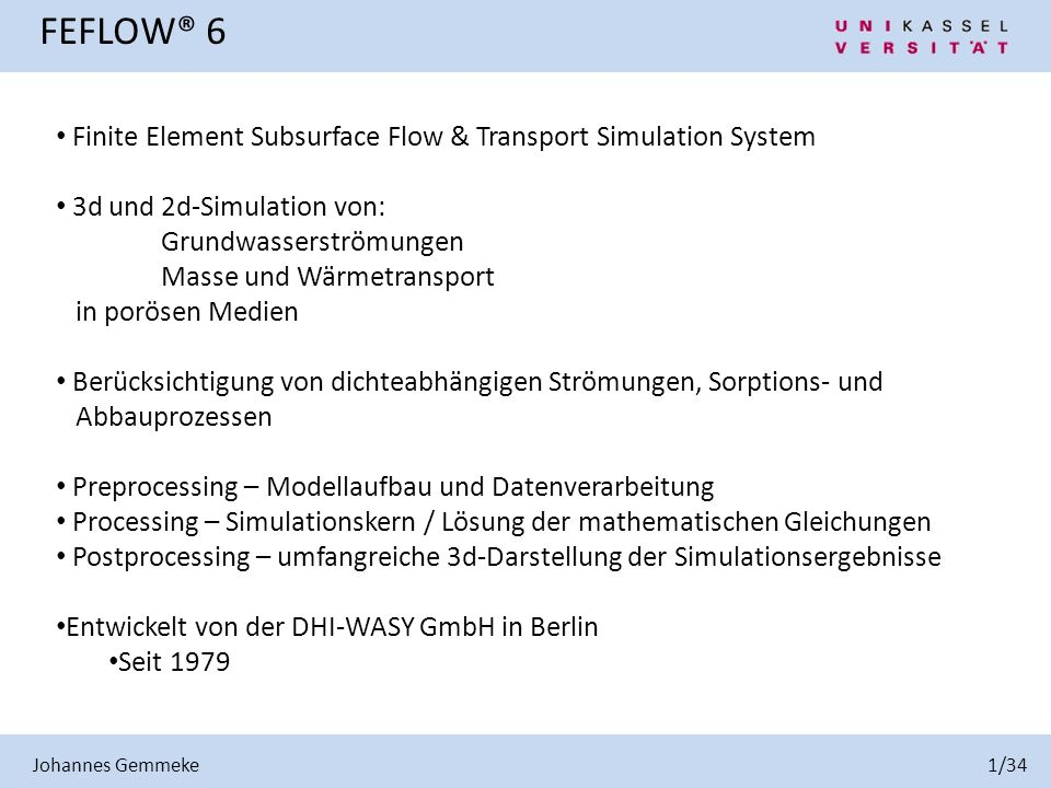 FEFLOW® 6 Finite Element Subsurface Flow & Transport Simulation System