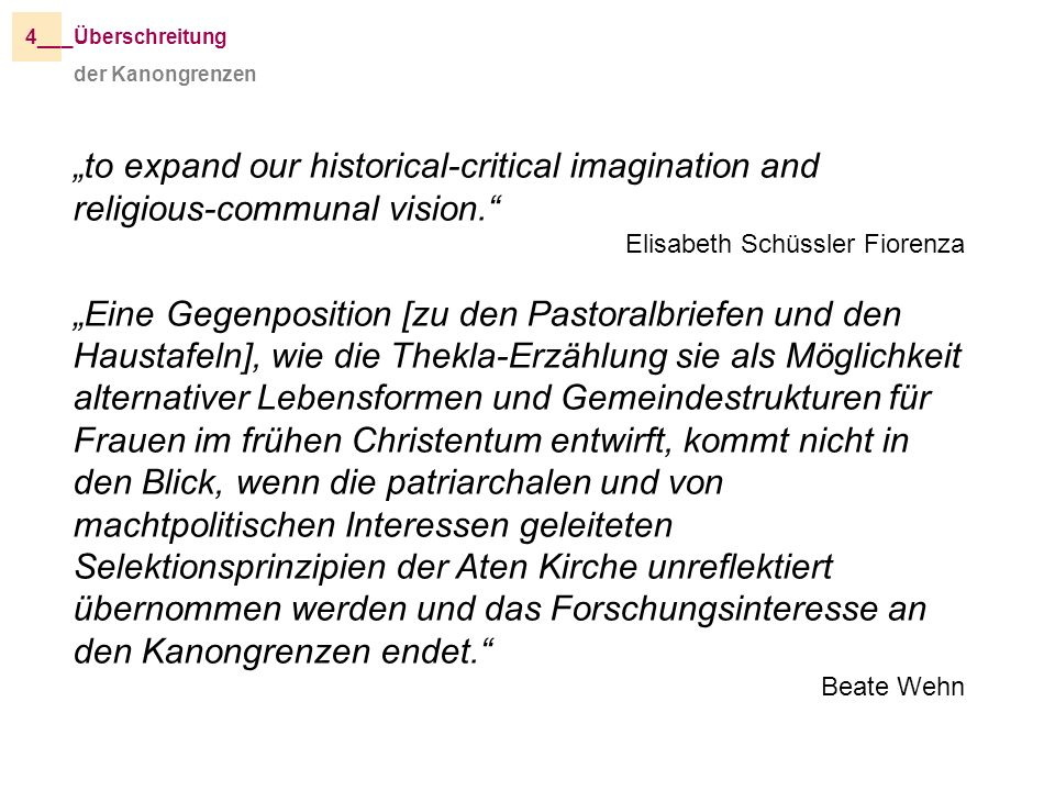 "4__ _Überschreitung. der Kanongrenzen. ""to expand our historical-critical imagination and religious-communal vision."